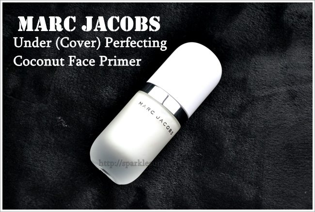 Marc Jacobs Under Cover Perfecting Coconut Face Primer,Marc Jacobs Under Cover Perfecting Coconut Face Primer Review, Marc Jacobs, Hydrating Face Primer, Best Primer for Dry Skin, Hydrating Primer